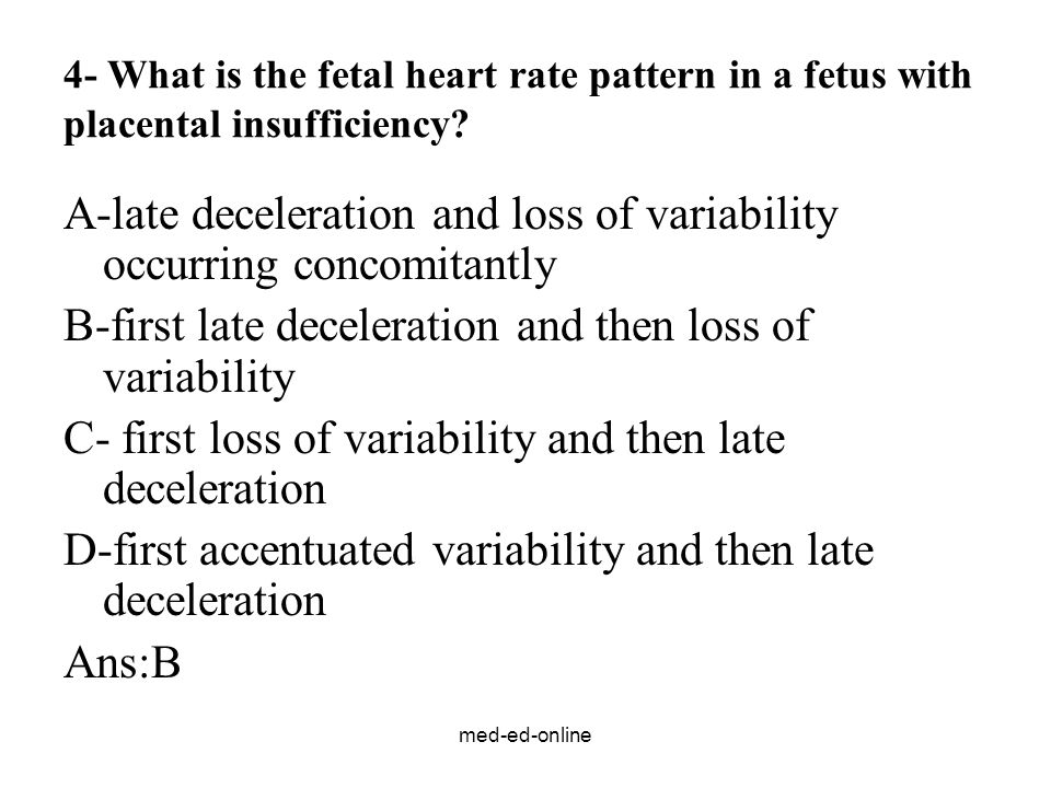 A-late deceleration and loss of variability occurring concomitantly