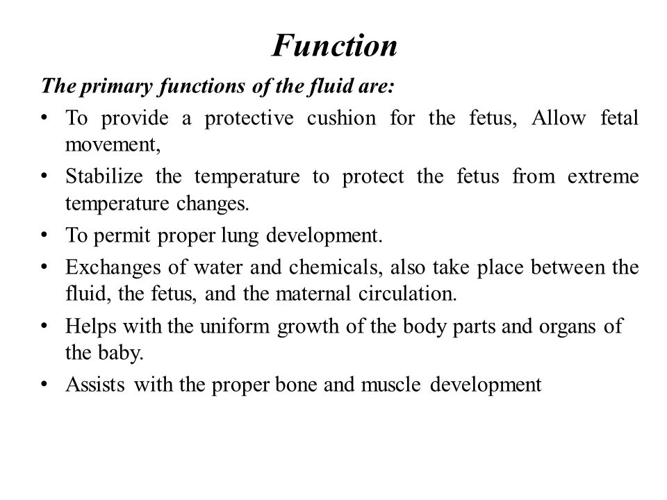 Function The primary functions of the fluid are: