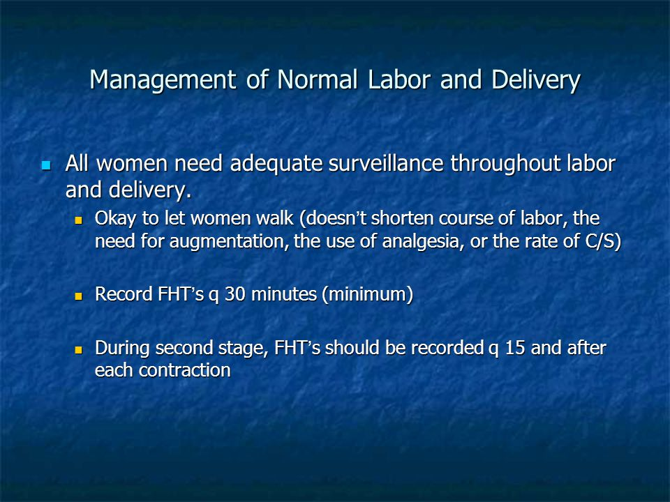Management of Normal Labor and Delivery