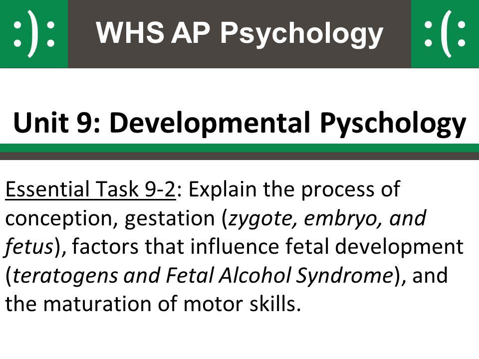 Unit 9: Developmental Pyschology
