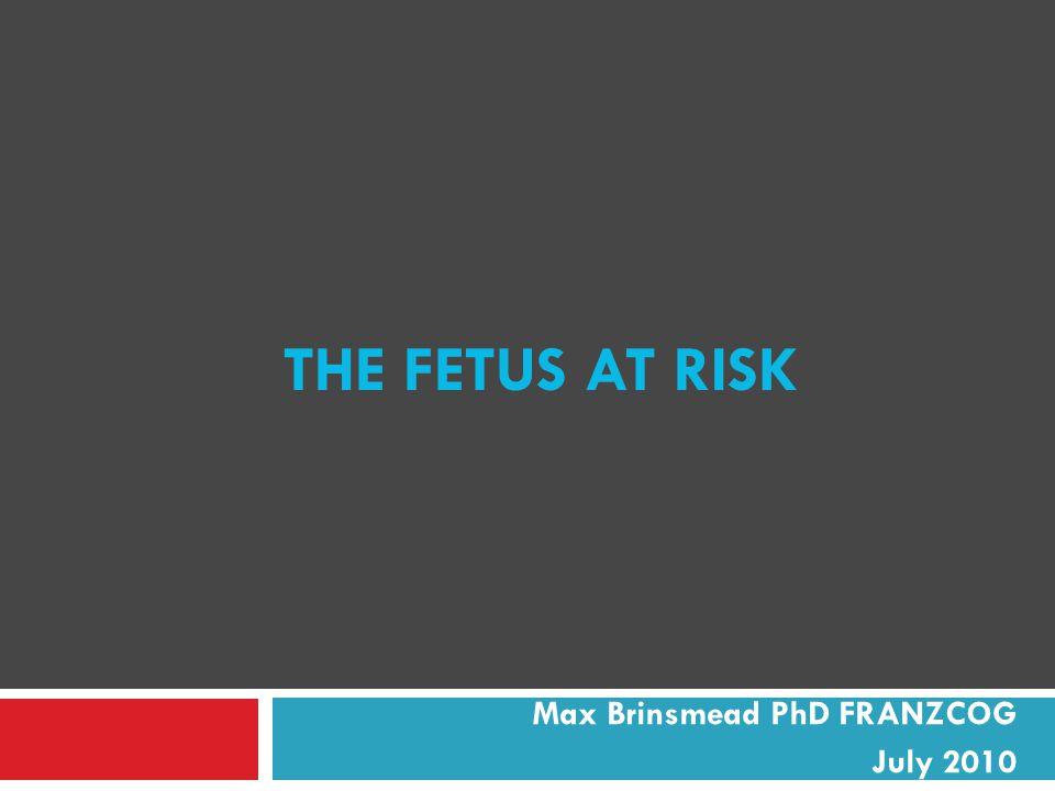 Max Brinsmead PhD FRANZCOG July 2010