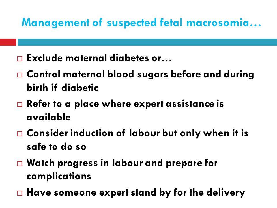Management of suspected fetal macrosomia…