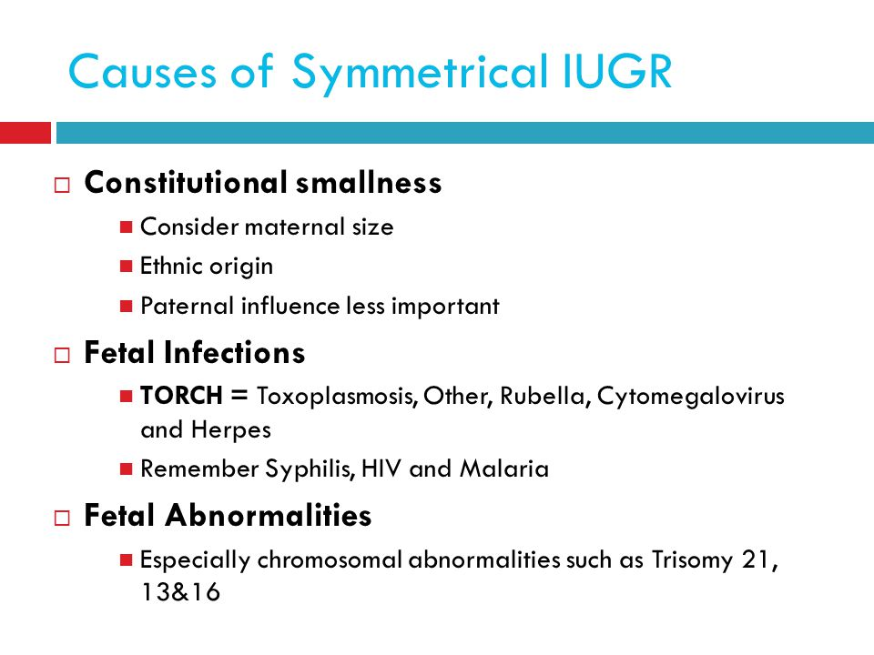 Causes of Symmetrical IUGR