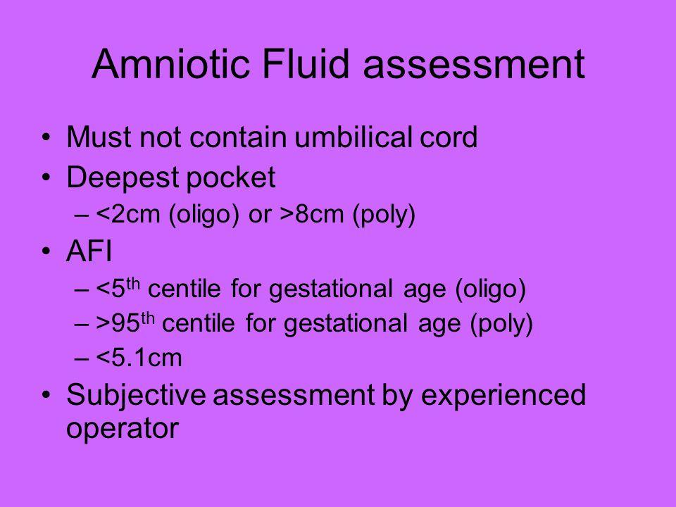 Amniotic Fluid assessment