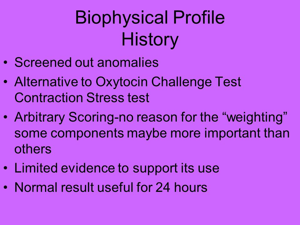 Biophysical Profile History