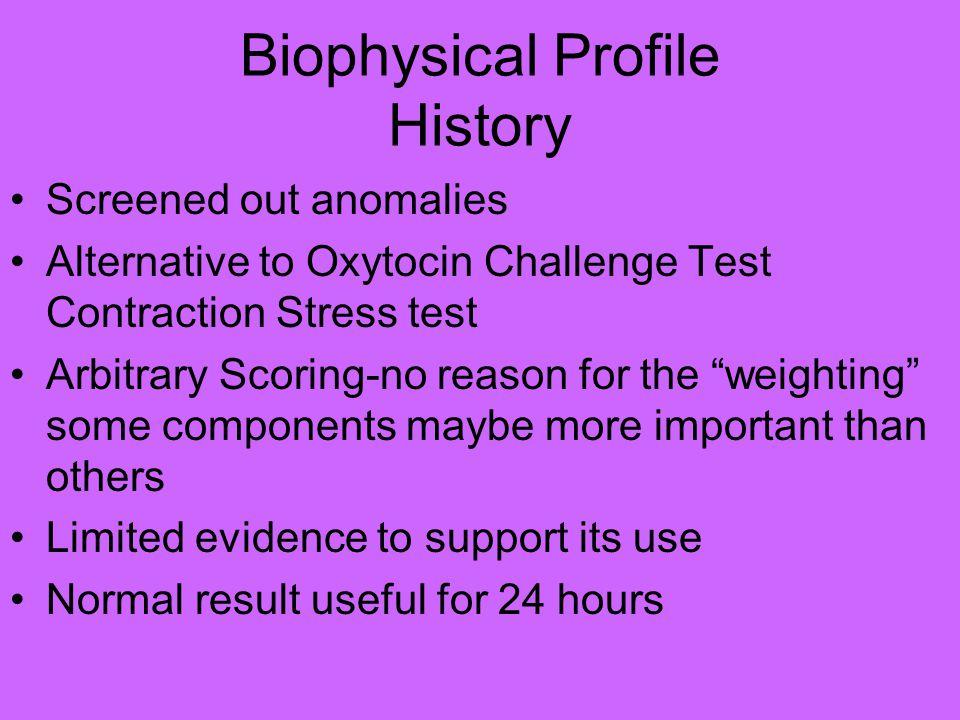 Biophysical Profile History