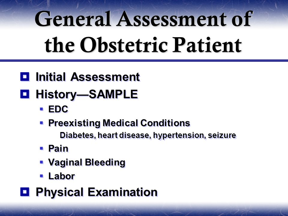 General Assessment of the Obstetric Patient