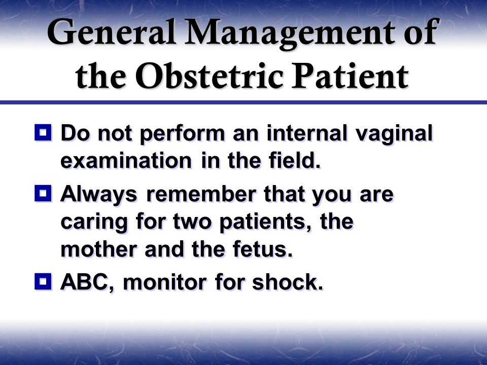 General Management of the Obstetric Patient