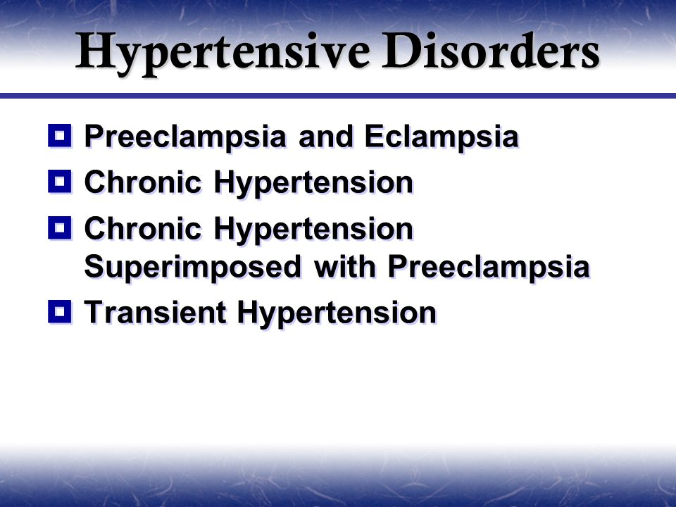 Hypertensive Disorders