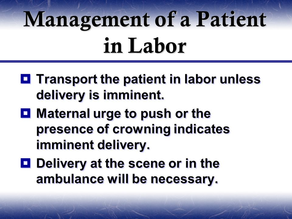 Management of a Patient in Labor