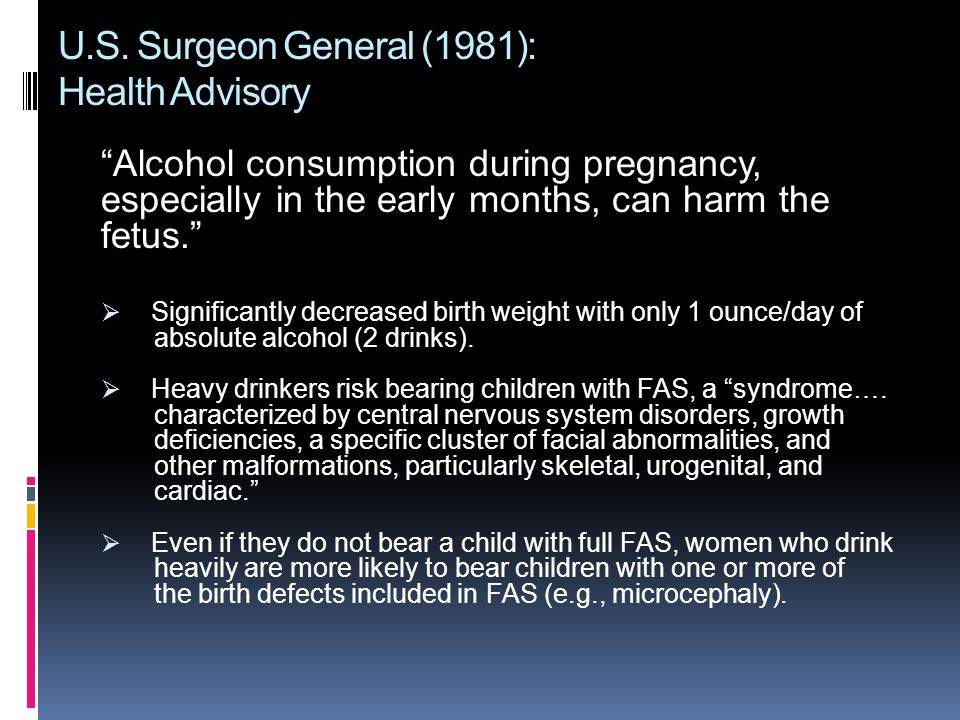 U.S. Surgeon General (1981): Health Advisory