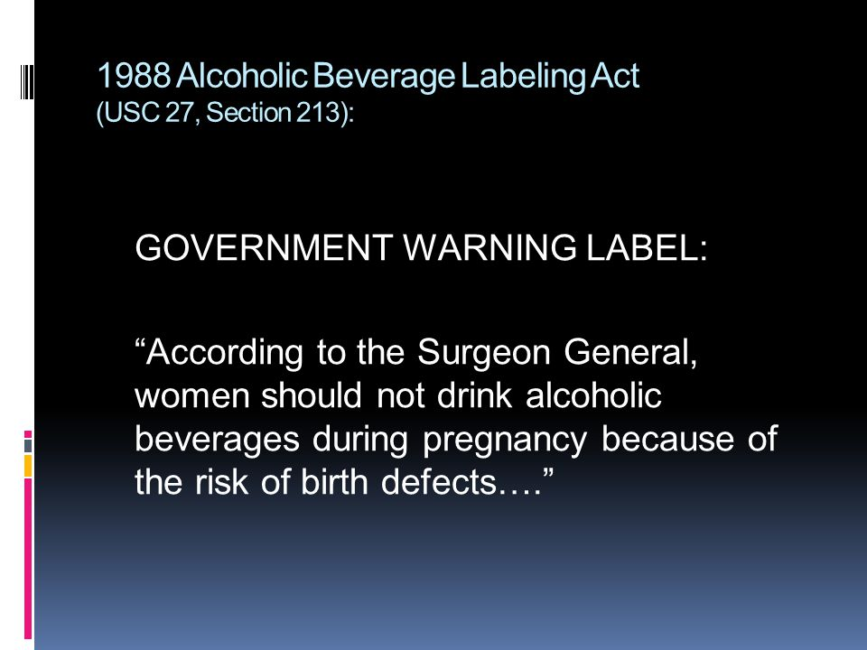 1988 Alcoholic Beverage Labeling Act (USC 27, Section 213):