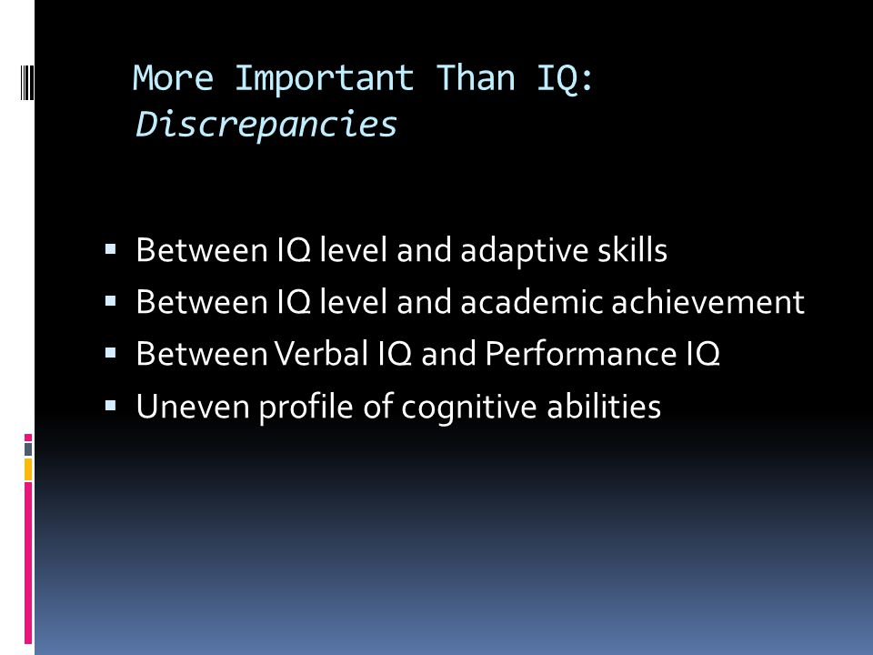 More Important Than IQ: Discrepancies