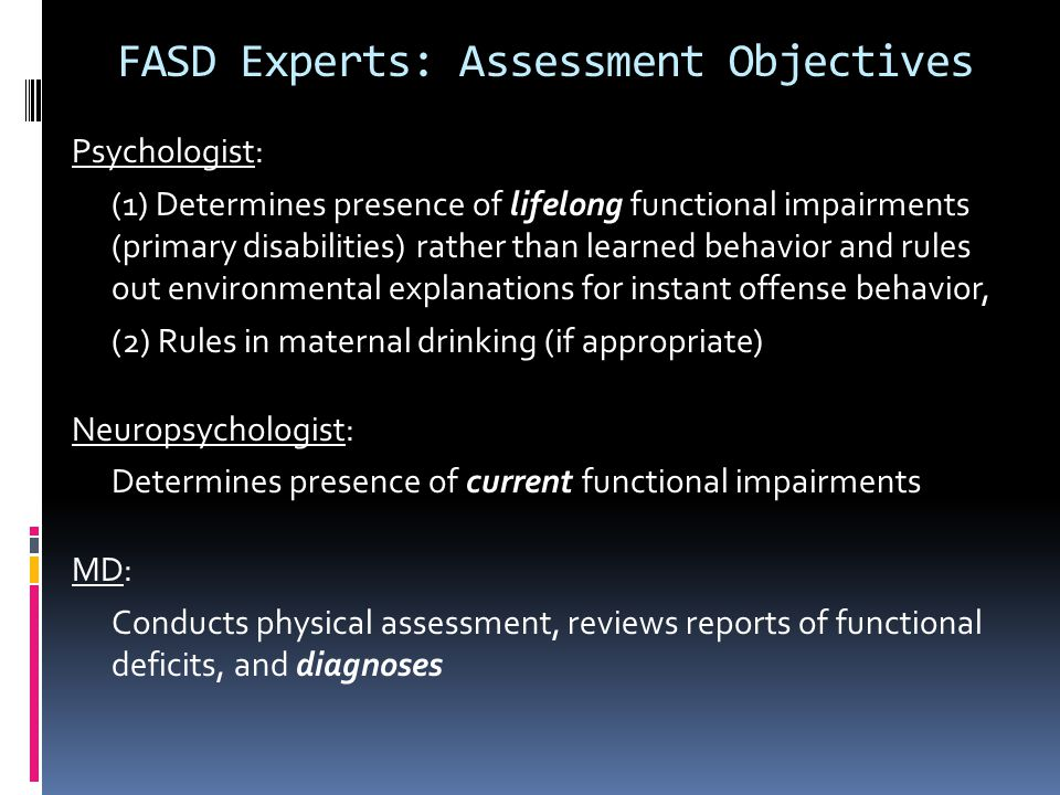 FASD Experts: Assessment Objectives