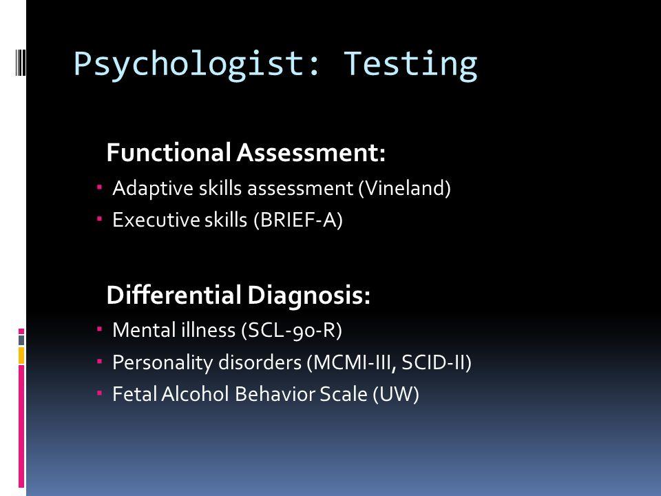 Psychologist: Testing