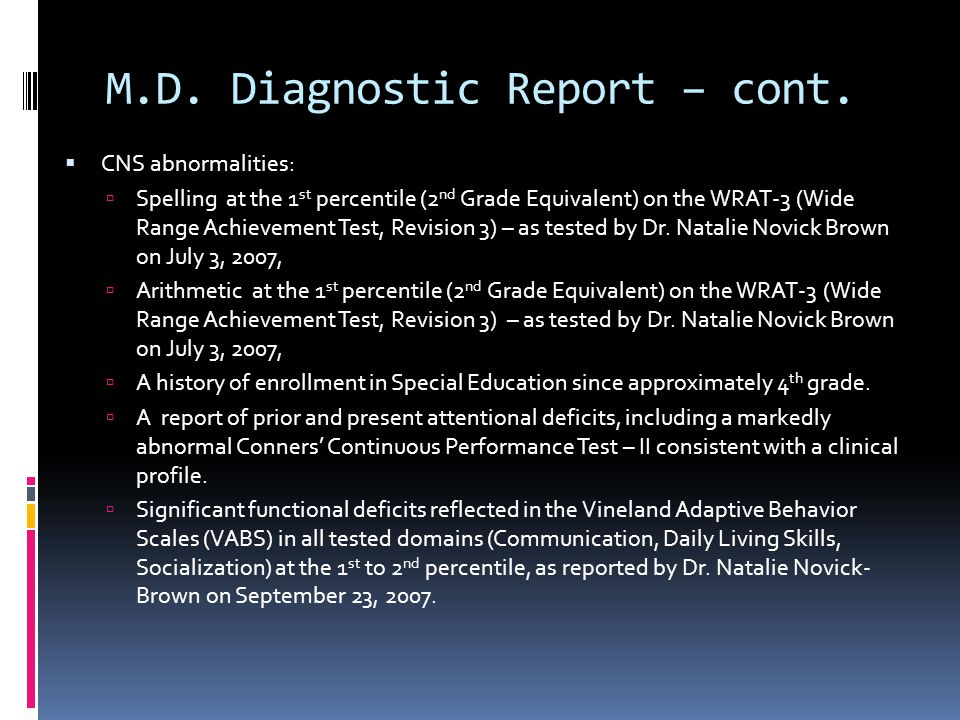 M.D. Diagnostic Report – cont.