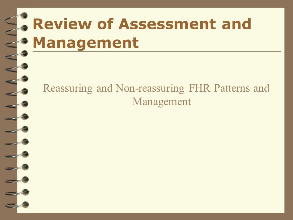 Review of Assessment and Management