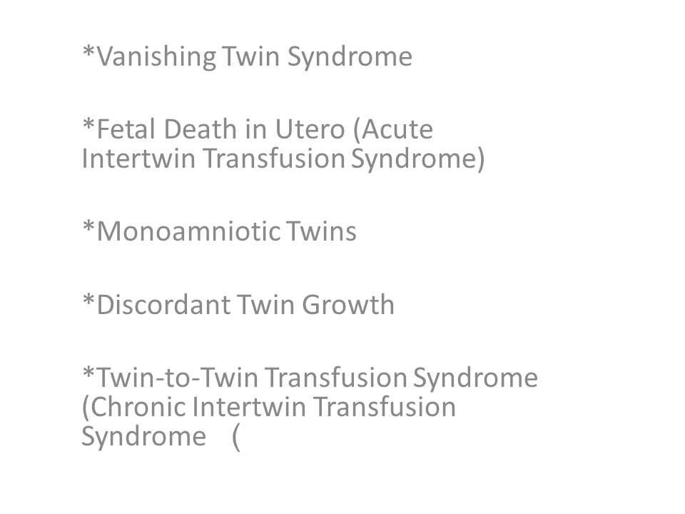 *Vanishing Twin Syndrome