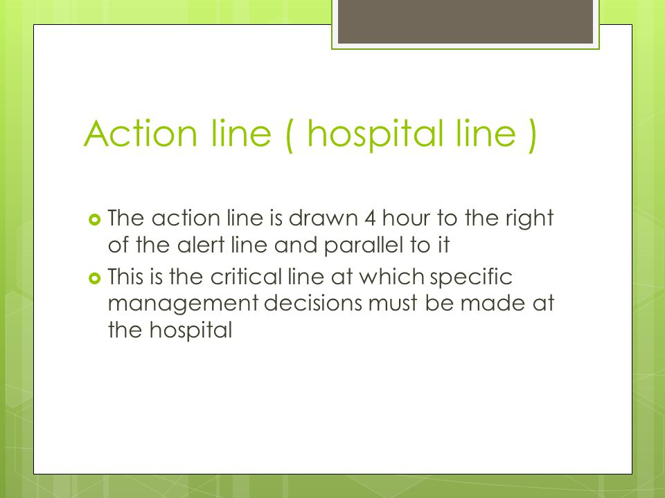Action line ( hospital line )