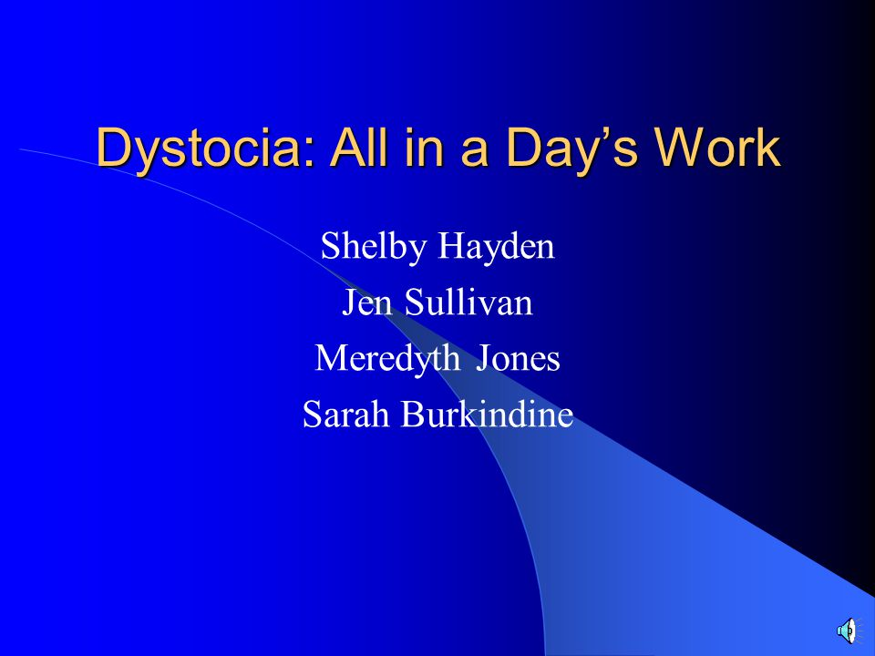 Dystocia: All in a Day's Work