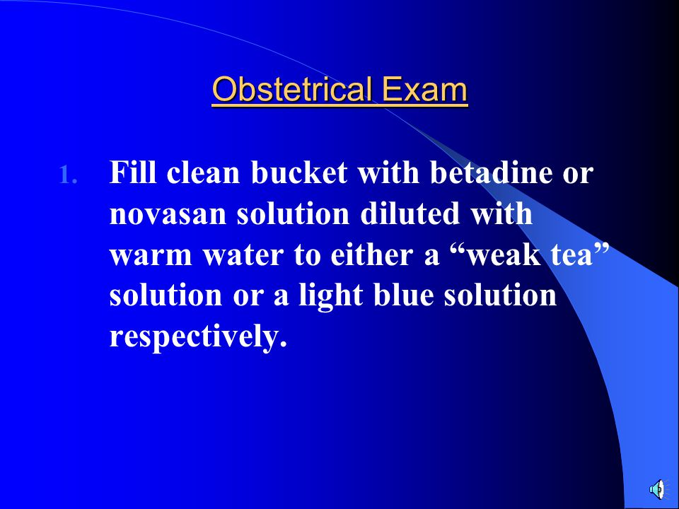 Obstetrical Exam