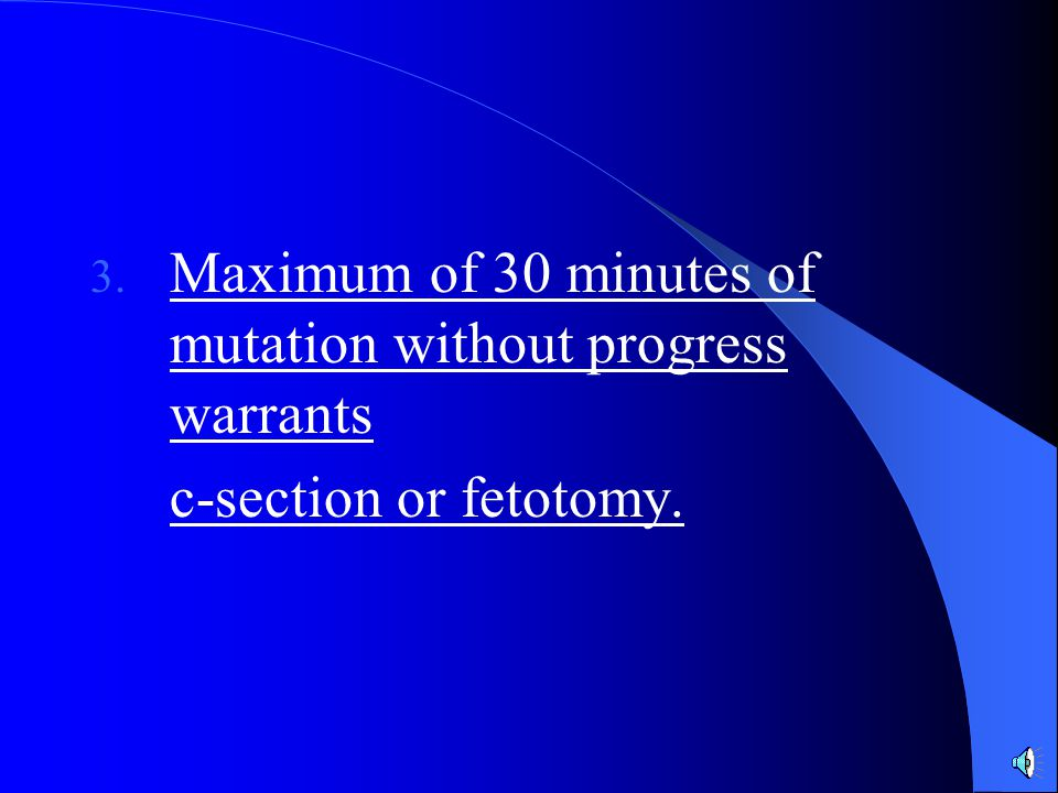Maximum of 30 minutes of mutation without progress warrants