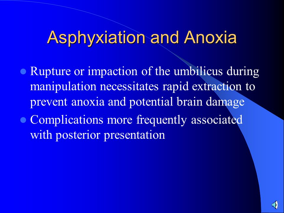 Asphyxiation and Anoxia