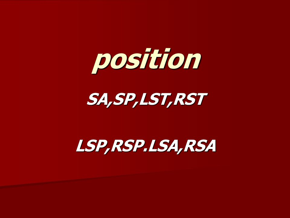 SA,SP,LST,RST LSP,RSP.LSA,RSA