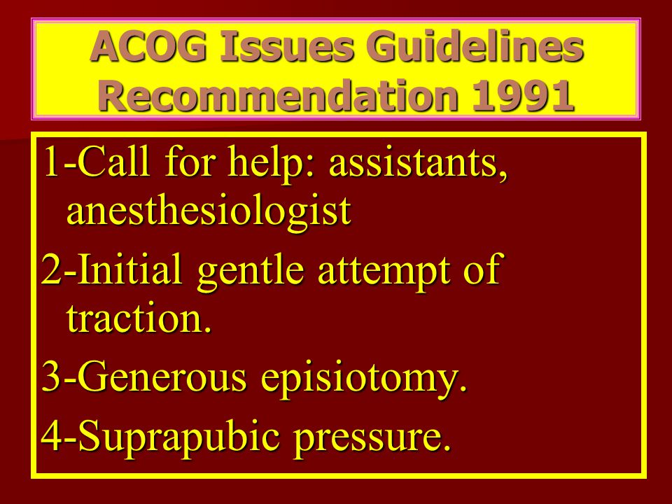 ACOG Issues Guidelines Recommendation 1991