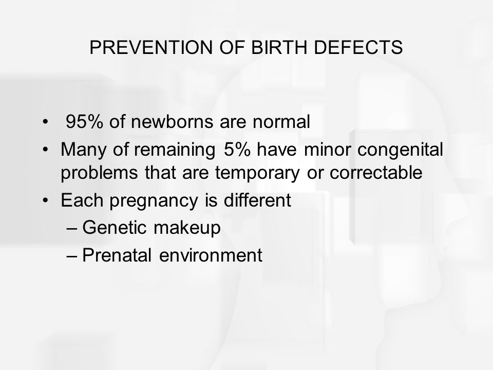 PREVENTION OF BIRTH DEFECTS
