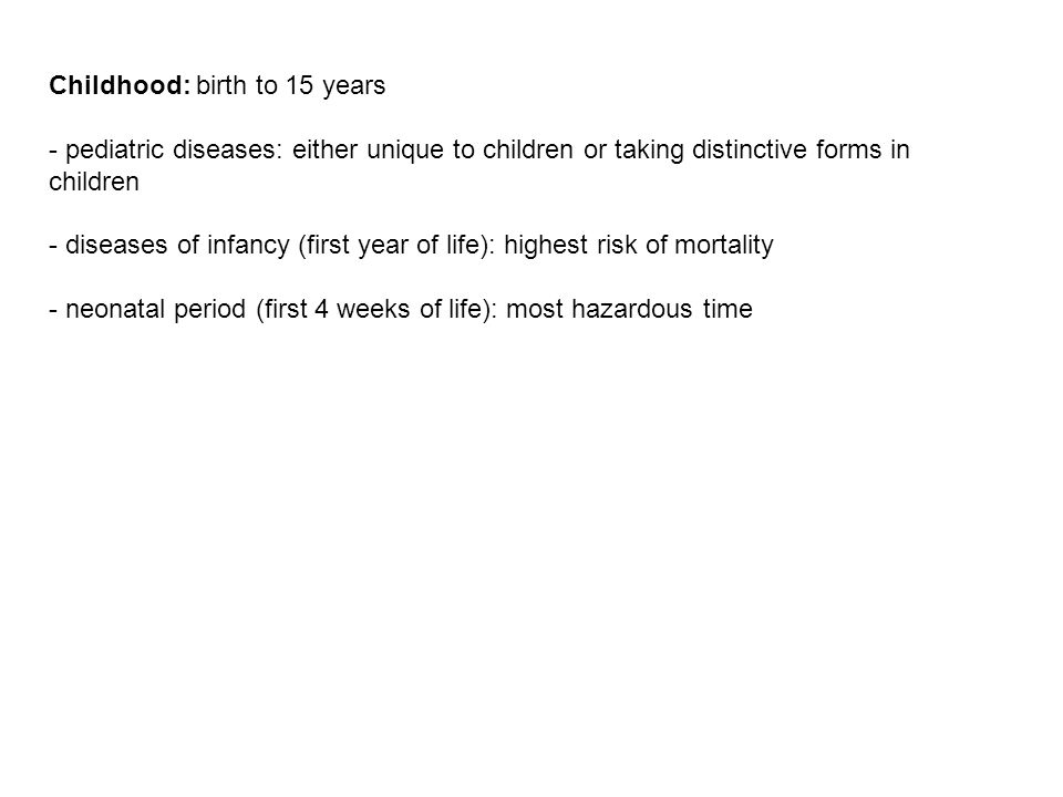 Childhood: birth to 15 years