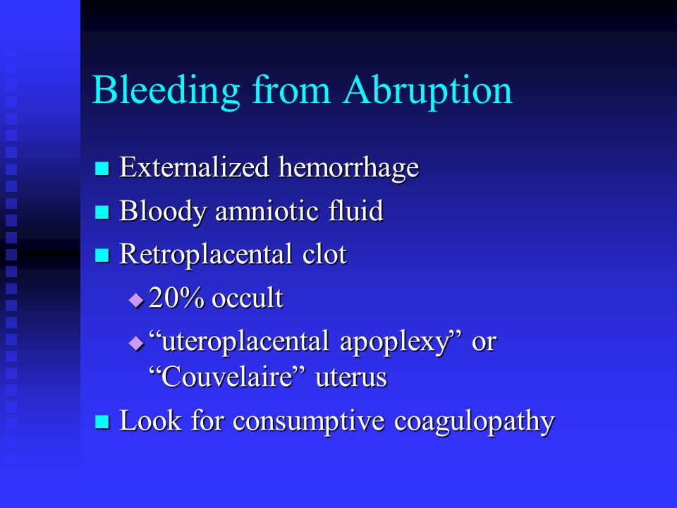 Bleeding from Abruption