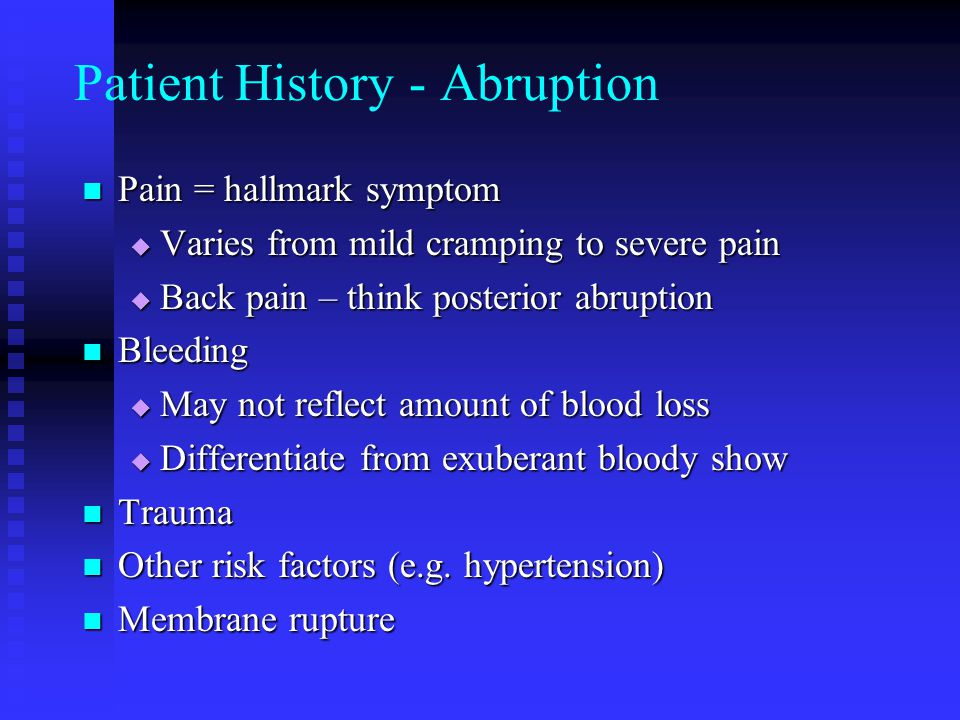 Patient History - Abruption