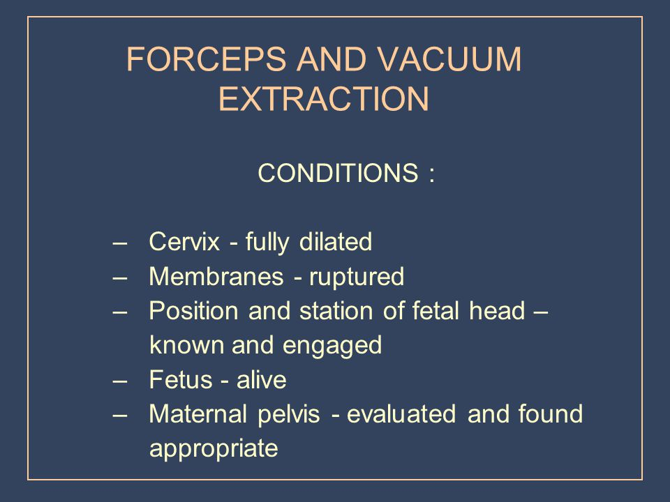 FORCEPS AND VACUUM EXTRACTION