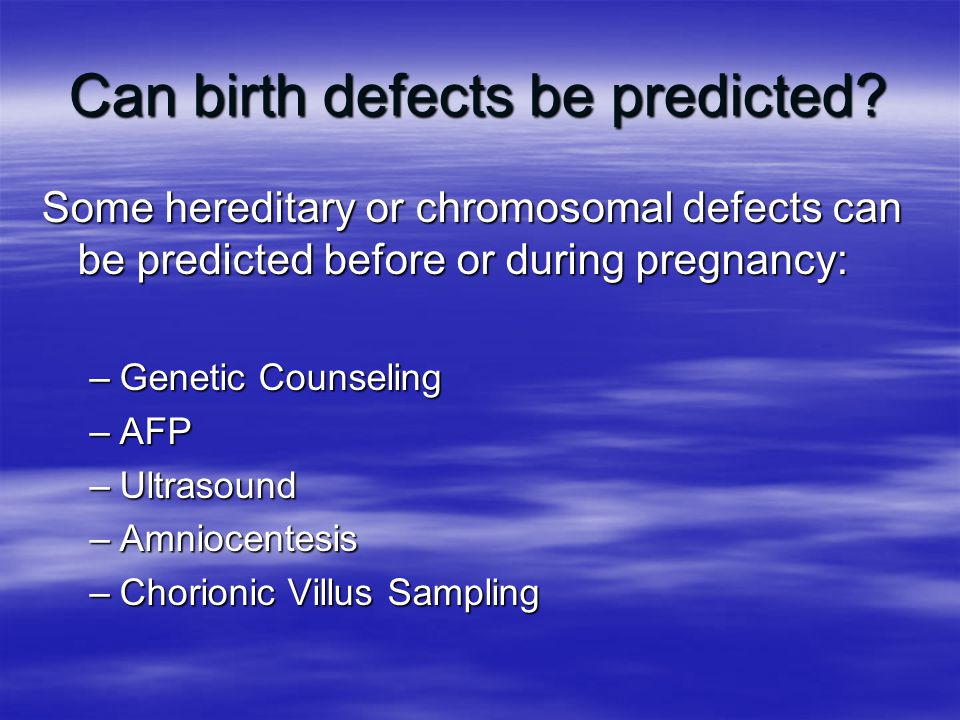 Can birth defects be predicted