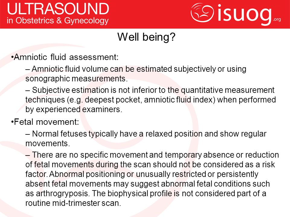 Well being Amniotic fluid assessment: Fetal movement: