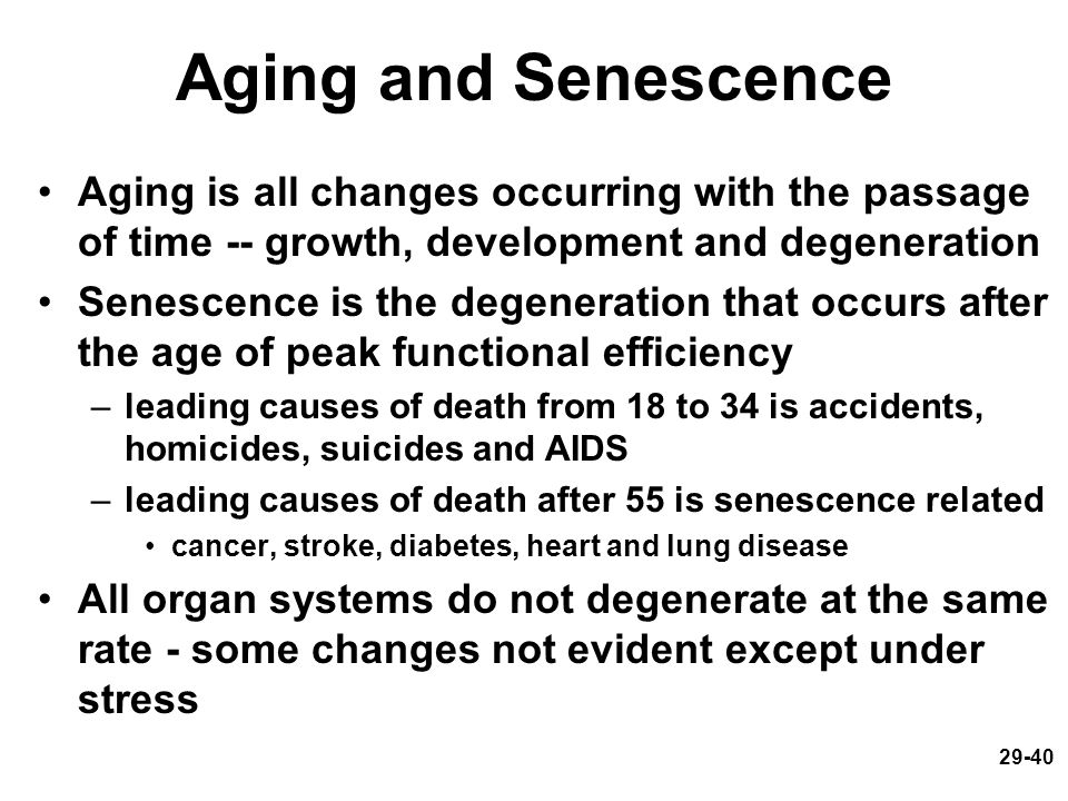 Aging and Senescence Aging is all changes occurring with the passage of time -- growth, development and degeneration.
