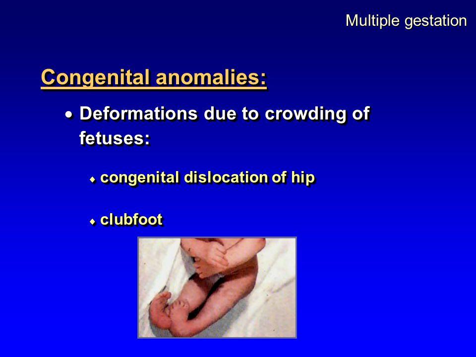Congenital anomalies: