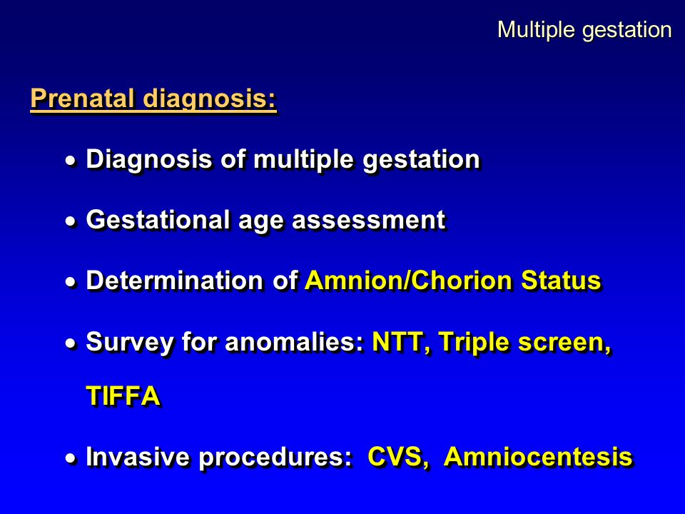 Diagnosis of multiple gestation Gestational age assessment