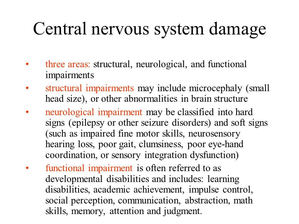 Central nervous system damage