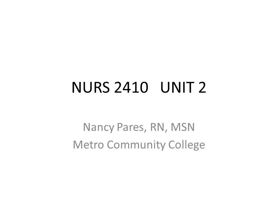 Nancy Pares, RN, MSN Metro Community College