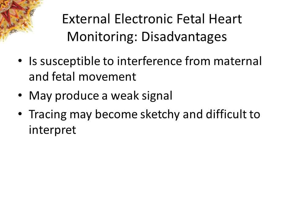 External Electronic Fetal Heart Monitoring: Disadvantages