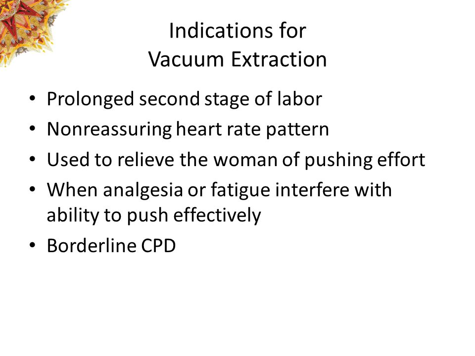 Indications for Vacuum Extraction