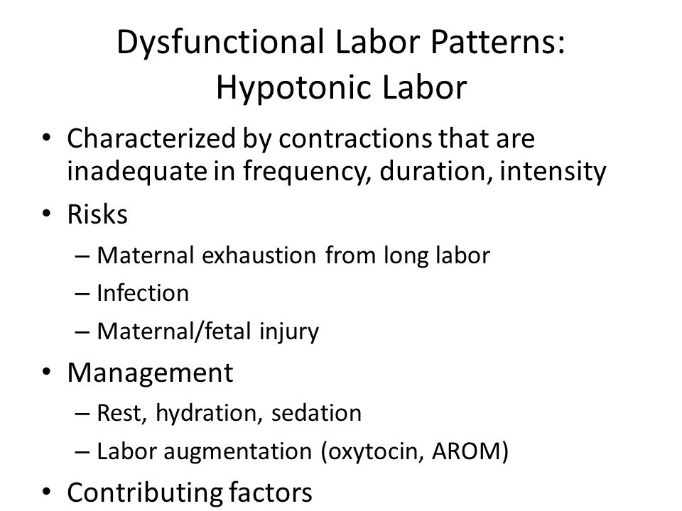 Dysfunctional Labor Patterns: Hypotonic Labor