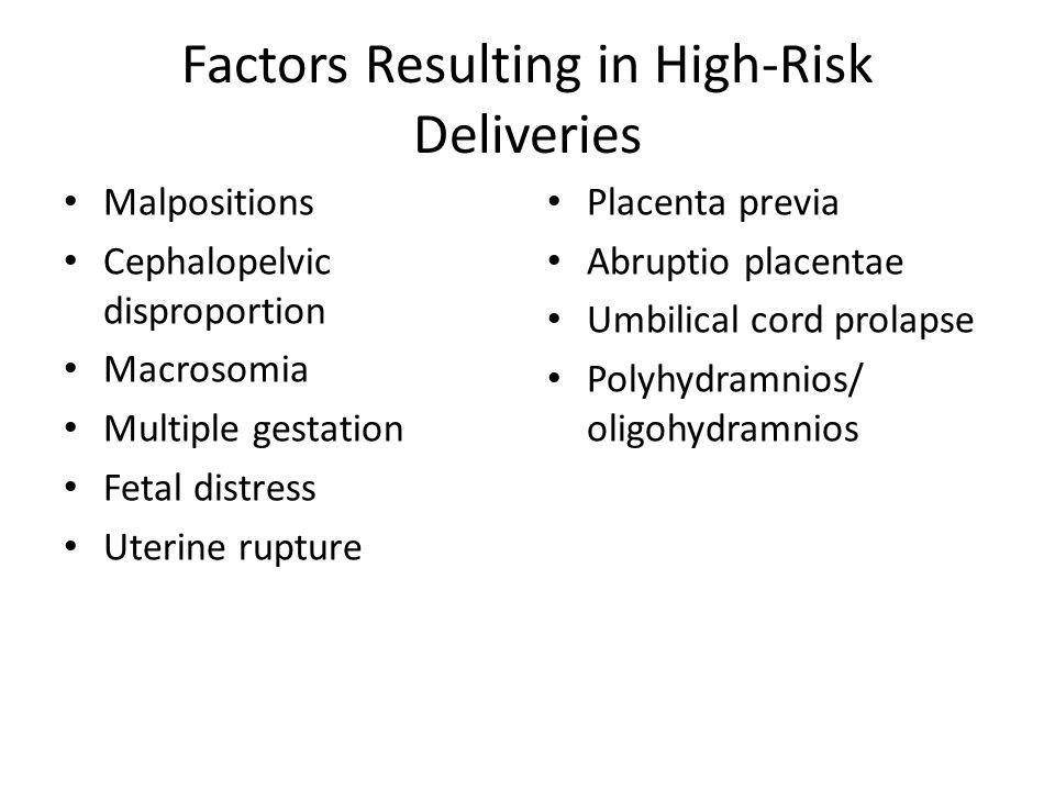 Factors Resulting in High-Risk Deliveries