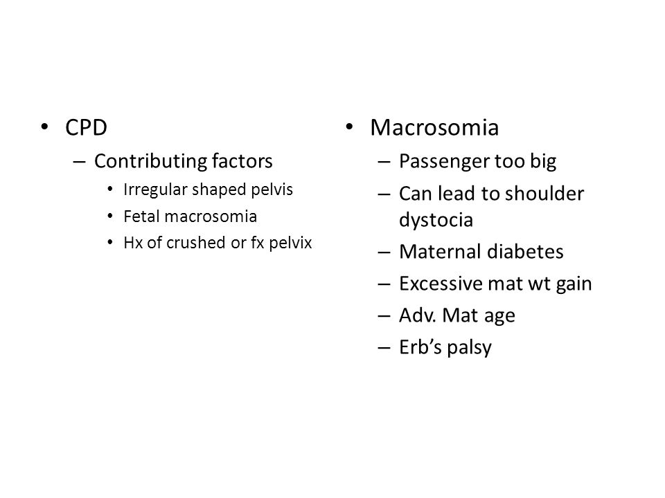 CPD Macrosomia Contributing factors Passenger too big