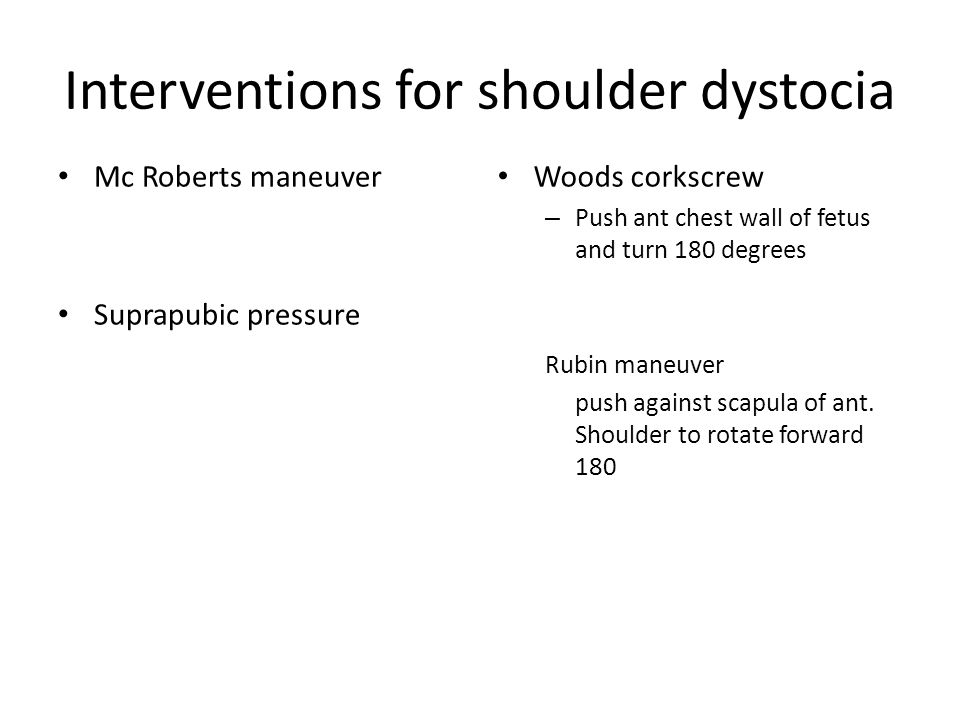 Interventions for shoulder dystocia
