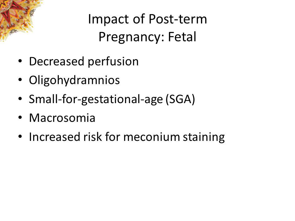 Impact of Post-term Pregnancy: Fetal