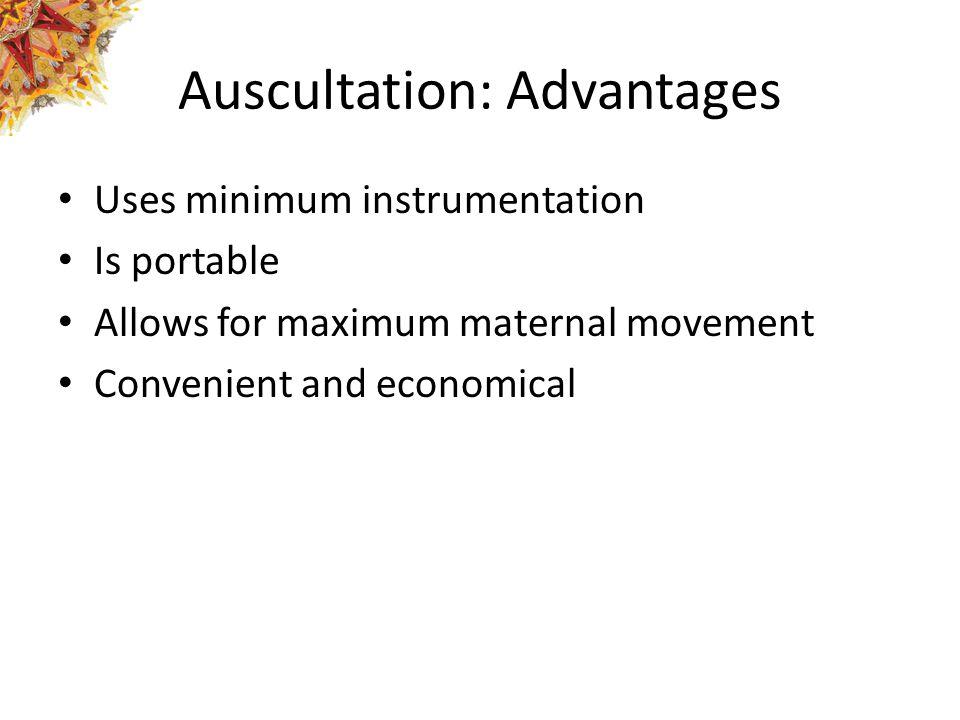 Auscultation: Advantages