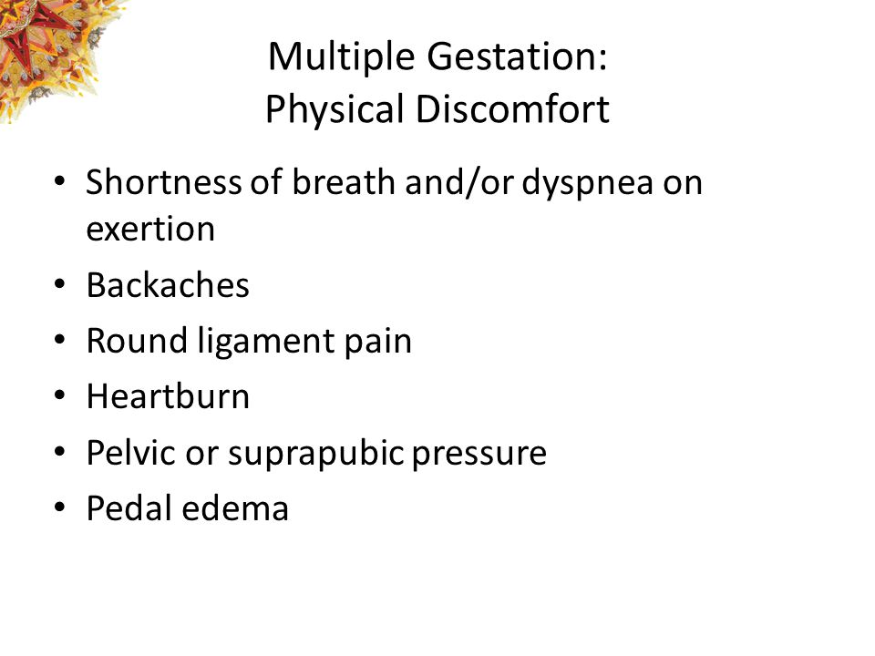 Multiple Gestation: Physical Discomfort